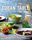 The Cuban Table: A Celebration...