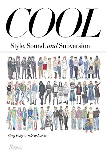 Image of Cool: Style, Sound, and Subversion