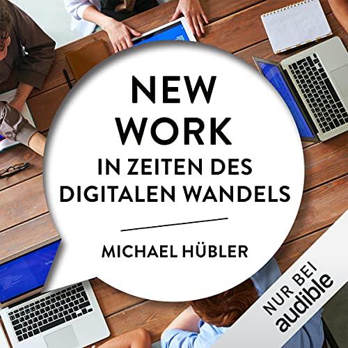 New Work in Zeiten des digitalen Wandels