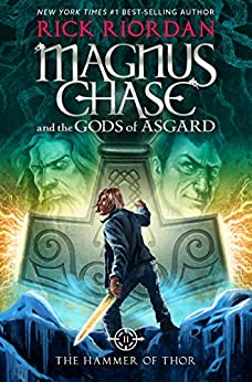 Magnus Chase and the Gods of Asgard, Book 2: The Hammer of Thor by [Rick Riordan]