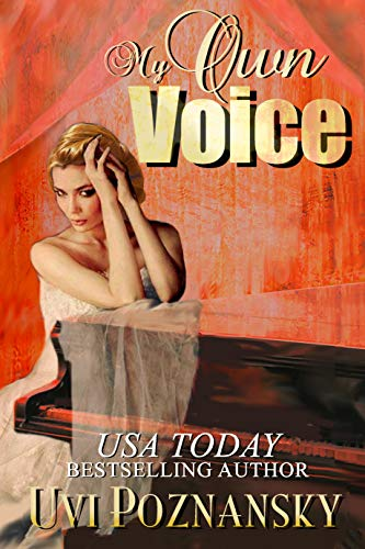 Book: My Own Voice (Still Life with Memories Book 1) by Uvi Poznansky