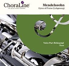 Mendelssohn Hymn of Praise BASS Rehearsal CD