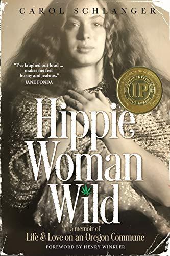 Hippie Woman Wild by Carol Schlanger ebook deal