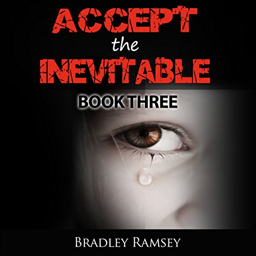 Accept the Inevitable - Book 3 audiobook cover art