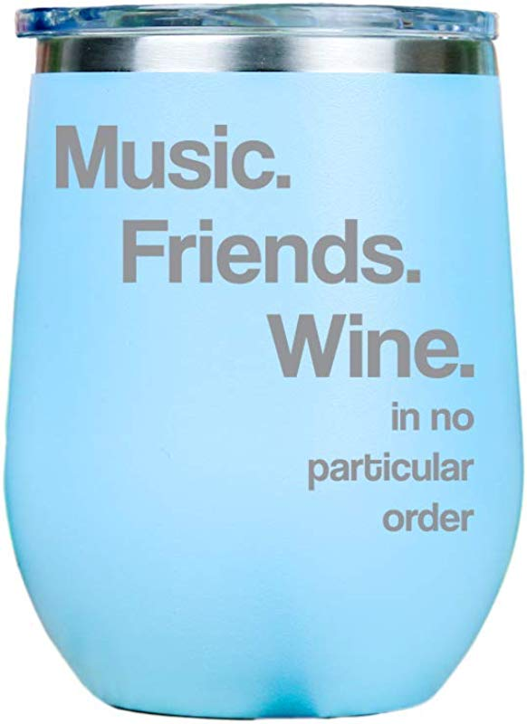 Music Friends Wine In No Particular Order Funny 12oz Stainless Steel Stemless Wine Tumbler With Lid Summer Festival Concert Bachelorette Party Perfect For Her Blue