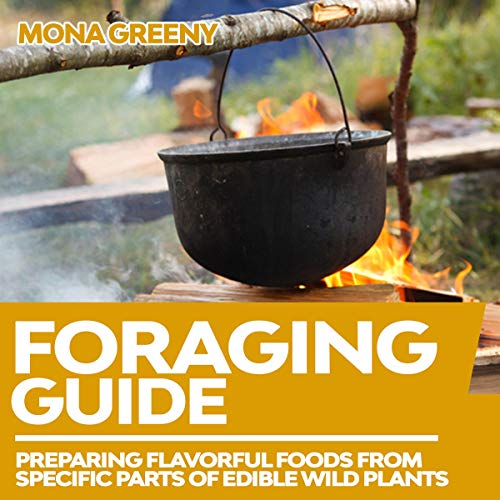 Foraging Guide Audiobook By Mona Greeny cover art