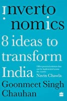 Invertonomics: Eight Ideas to Transform India