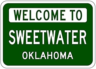 Metal Signs Sweetwater, Oklahoma - Usa Welcome To Sign - Heavy Duty - 8