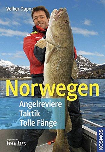 Norwegen: Angelreviere, Taktik, Tolle Fänge