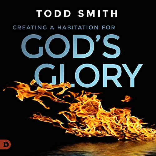 Creating a Habitation for God's Glory cover art