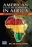 American Culture Warriors in Africa: A Guide to the Exporters of Homophobia and Sexism
