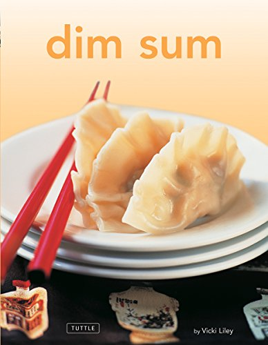 Dim Sum: [Chinese Cookbook, 54 Recipes] (Tuttle Mini Cookbook)