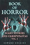Book of Horror: Scary Stories and Creepypastas (Vol. 1)