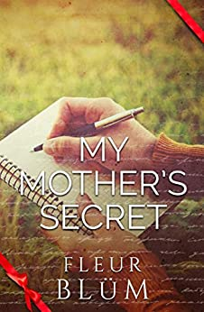 My Mother's Secret by [Fleur Blum]