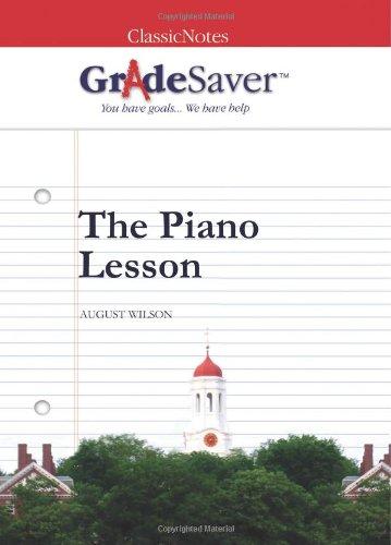 Download GradeSaver (TM) ClassicNotes The Piano Lesson: Study Guide 1602591792