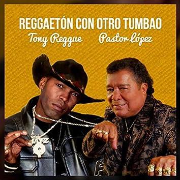 Reggaetón Con Otro Tumbao