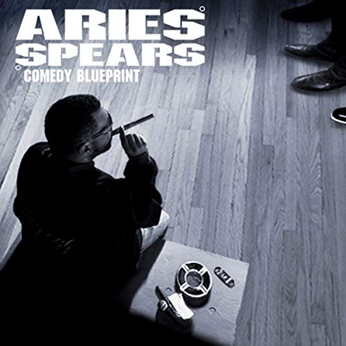 Aries Spears: Comedy Blueprint audiobook cover art