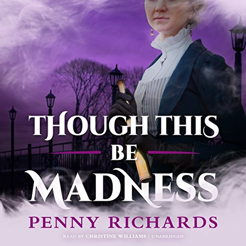 Though This Be Madness audiobook cover art