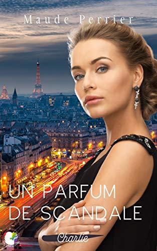 Un parfum de scandale: Roman lesbien (French Edition)