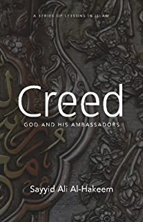 Creed: God and His Ambassadors (Lessons in Islam)