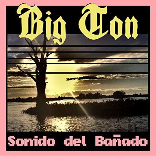 Big Ton