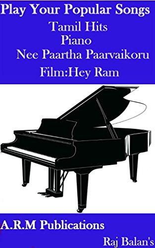 NEE PAARTHA PARVAIKKORU NANRI PIANO SHEET MUSIC