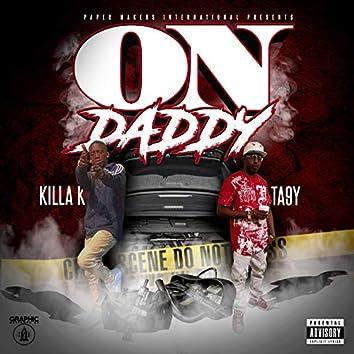On Daddy (feat. Killa K)