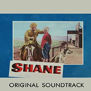 """Main Title (From """"Shane"""" Original Soundtrack)"""