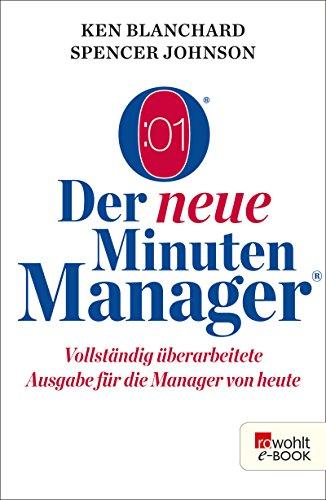 Der neue Minuten Manager: Vollständig überarbeitete Ausgabe für die Manager von...