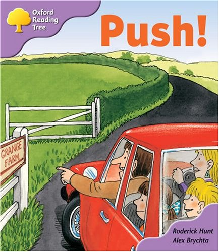 Oxford Reading Tree: Stage 1+: Patterned Stories: Push!の詳細を見る