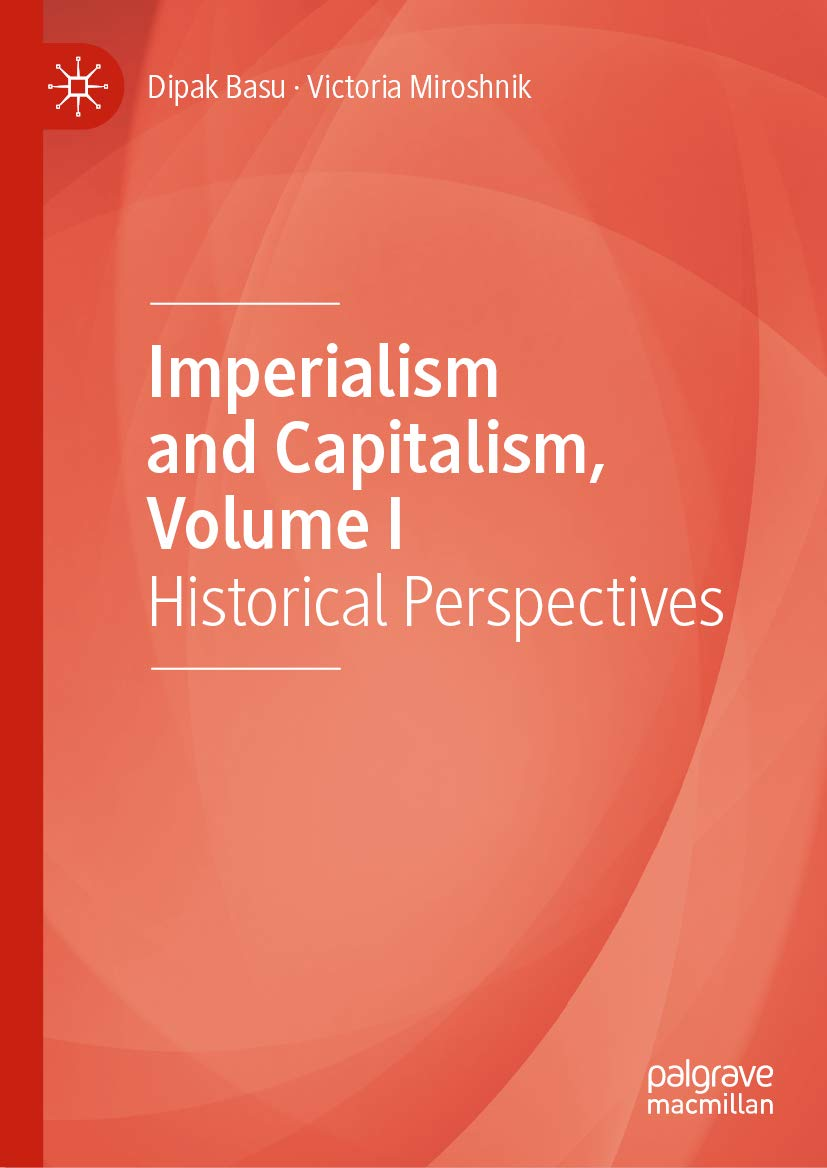 Imperialism and Capitalism, Volume I: Historical Perspectives