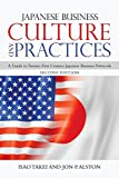 Japanese Business Culture and Practices: A Guide to Twenty-First Century Japanese Business Protocols