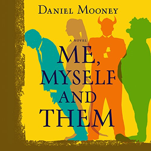 Me, Myself and Them audiobook cover art
