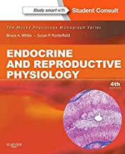 Endocrine and Reproductive Physiology: Mosby Physiology Monograph Series (with Student Consult Online Access) (Mosby's Physiology Monograph)