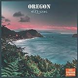 Oregon Wild & Scenic Calendar 2022: Official Oregon State Calendar 2022, 16 Month Calendar 2022