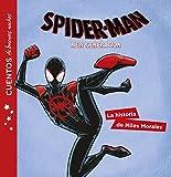 Spider-Man. Cuentos de buenas noches. La historia de Miles Morales...