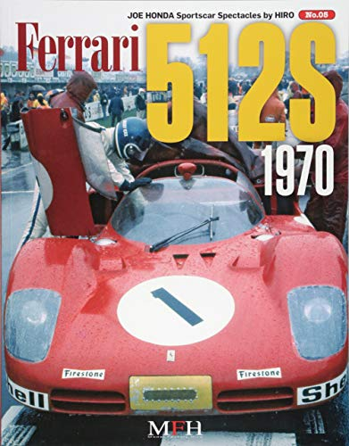 Mirror PDF: Ferrari 512S 1970 (Joe Honda Sportscar Spectacles by HIRO No.5) (スポーツカー・スペクタクルズbyヒロ)