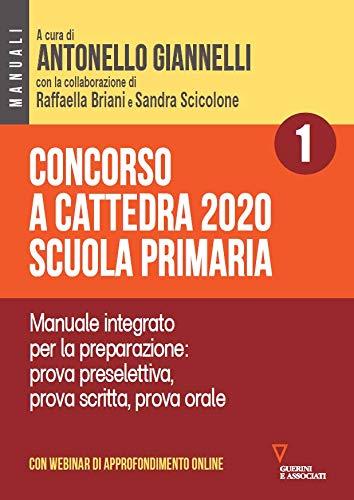 Concorso a cattedra 2020. Scuola primaria. Con aggiornamento online: 1