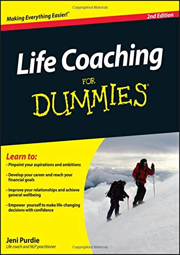 Life Coaching For Dummies