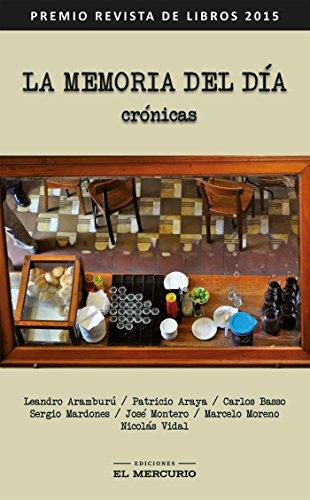 La memoria del día. Crónicas eBook: Varios Autores: Amazon.es: Tienda Kindle