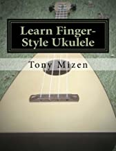 Learn Finger-Style Ukulele: with Music Theory