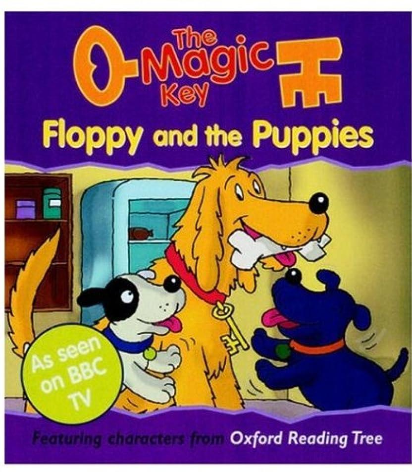 裁量啓発する子供時代The Magic Key: Floppy and the Puppies (The Magic Key Story Books)