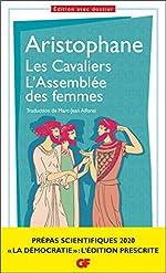 Les Cavaliers – L'Assemblée des femmes. Prépas scientifiques 2019-2020 Edition prescrite GF (À l'ombre des jeunes filles en fleurs t. 1610) d'Aristophane