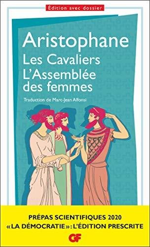 Les Cavaliers – L'Assemblée des femmes. Prépas scientifiques 2019-2020 Edition prescrite GF (À l'ombre des jeunes filles en fleurs t. 1610)