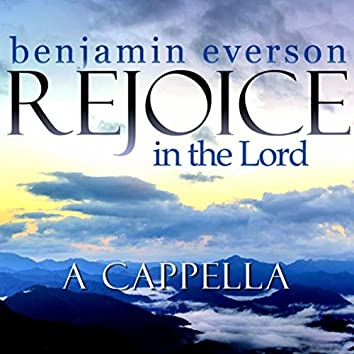 Rejoice in the Lord (a Cappella)