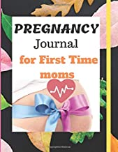 Pregnancy Notebook For First Time Moms: Capture Every Precious Moment of Your Pregnancy with this 100 pages Notebook Perfectly sized in 8,5X11 inches ... mom that want to keeps pregnancy memoirs