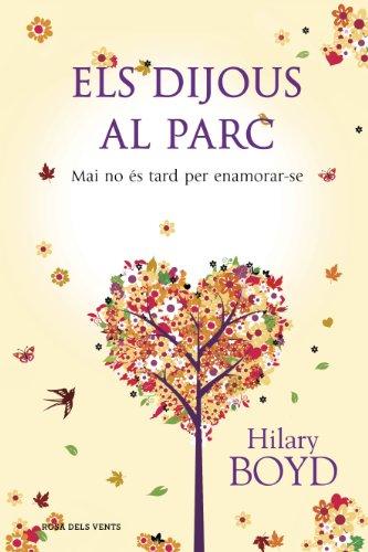 Els dijous al parc: Mai no és tard per enamorar-se (Catalan Edition)