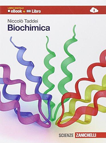 Biochimica. Volume unico. Per le Scuole superiori. Con espansione online