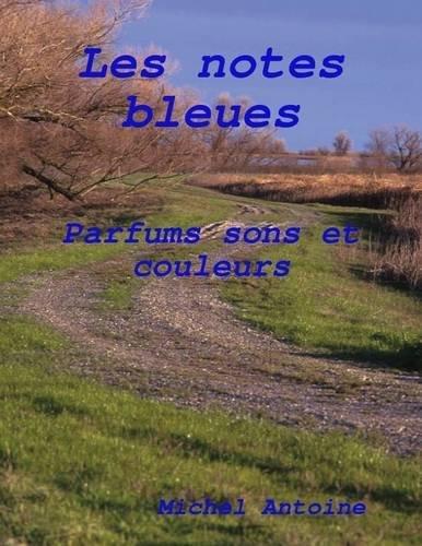 Les Notes Bleues - Parfums Sons Et Couleurs