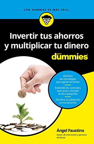 Invertir tus ahorros y multipl...